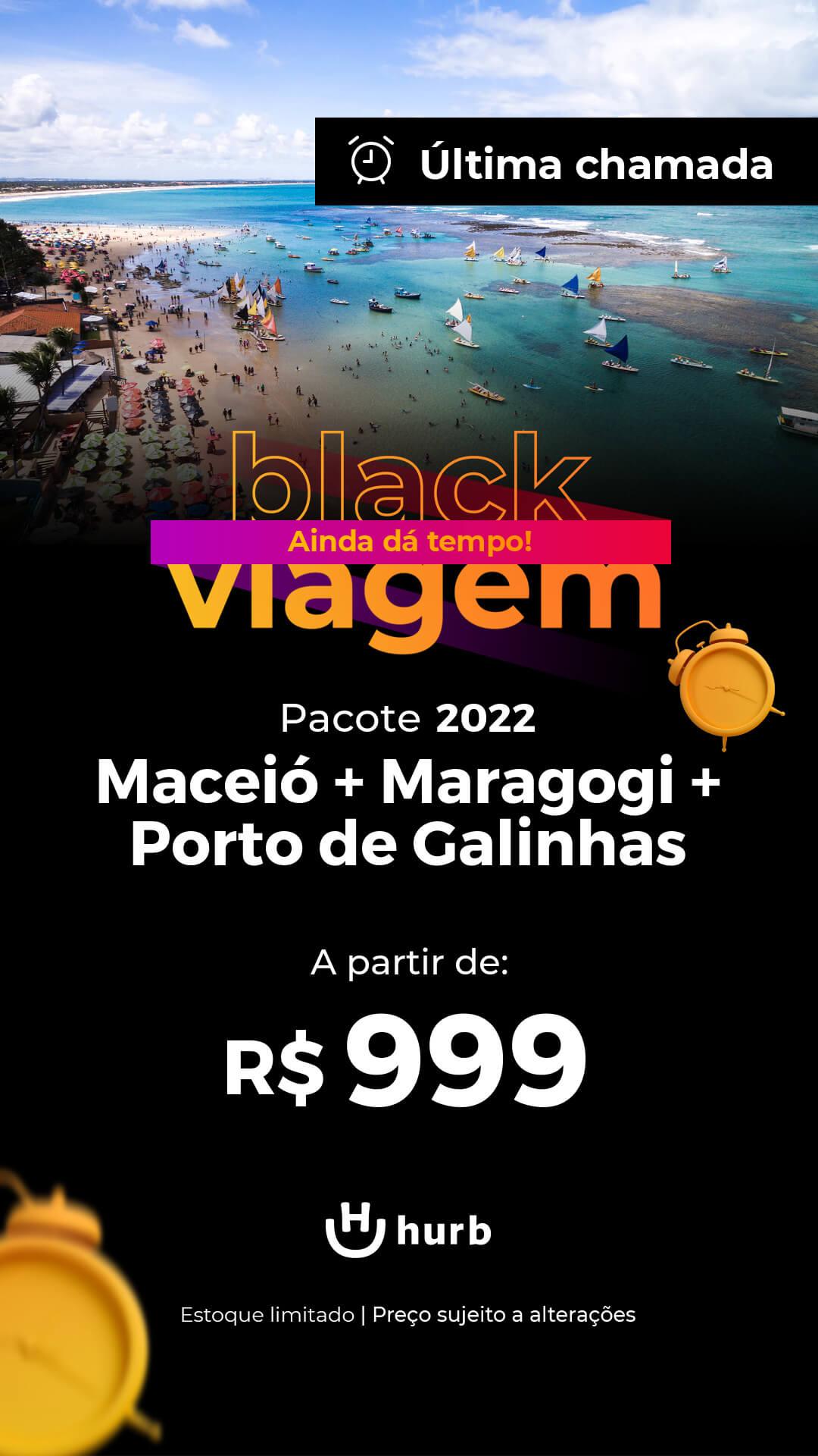 pacote maceio maragogi porto de galinhas 2022 black viagem