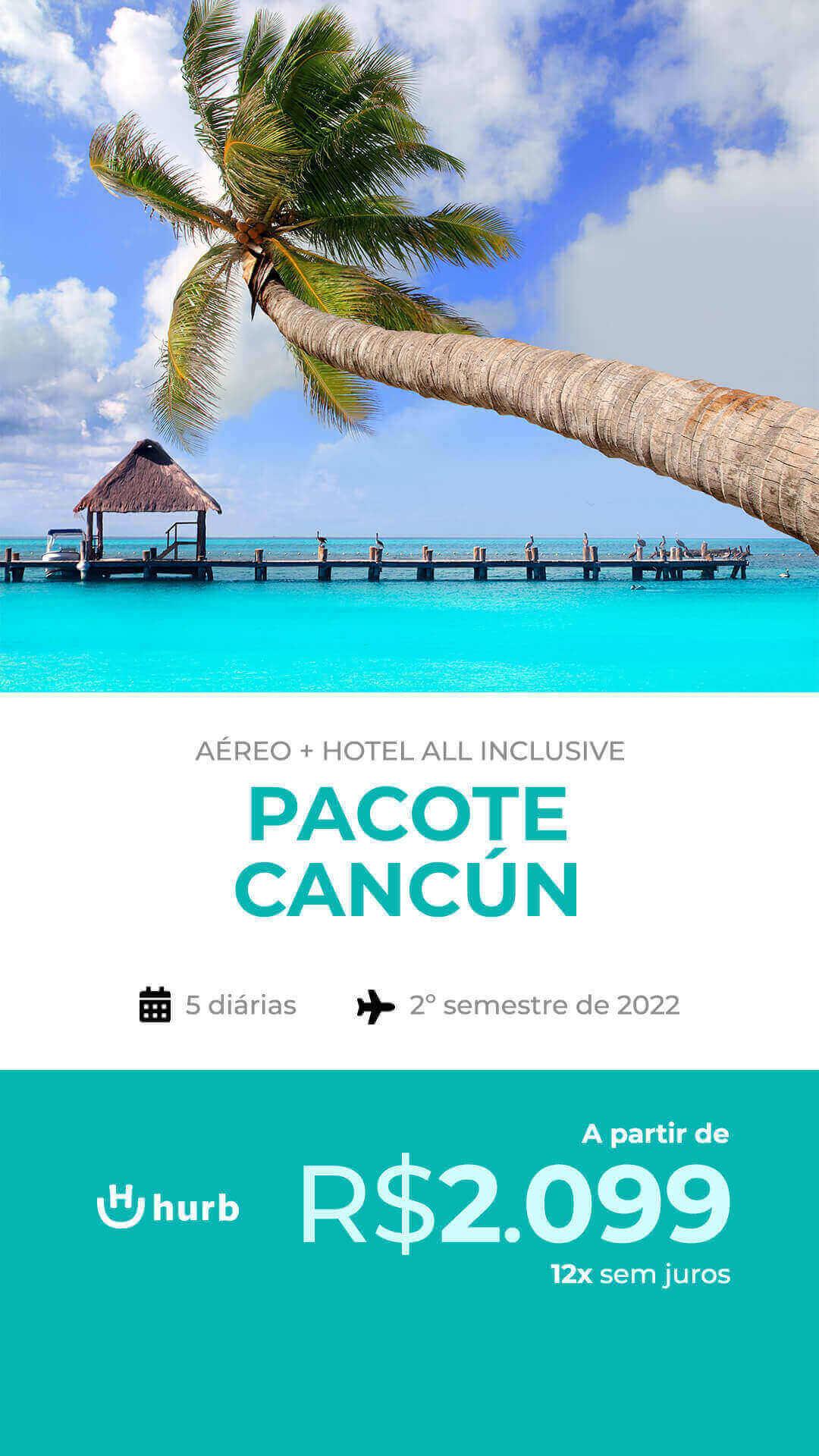 pacote cancun all inclusive segundo semestre 2022